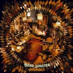 Animals — Bend Sinister
